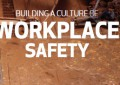 Building a Culture of Workplace Safety