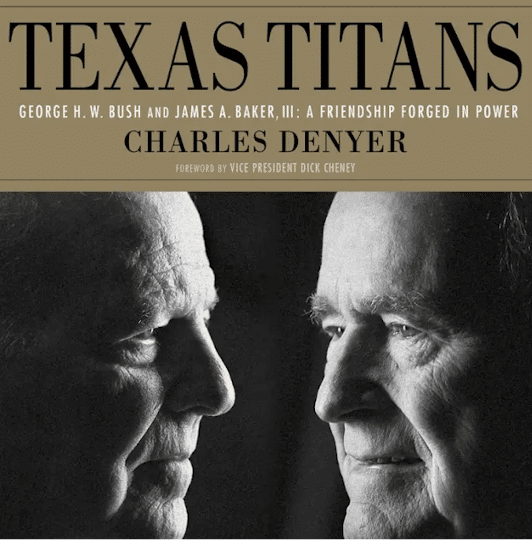 "Bush & Baker: The Story of Two ""Texas Titans"""