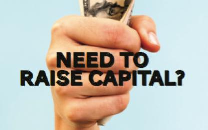 Need to Raise Capital?
